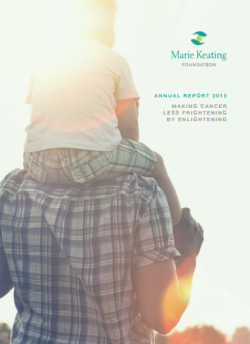 Marie Keating Foundation 2015 Annual Report