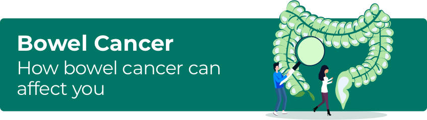 How bowel cancer can affect you